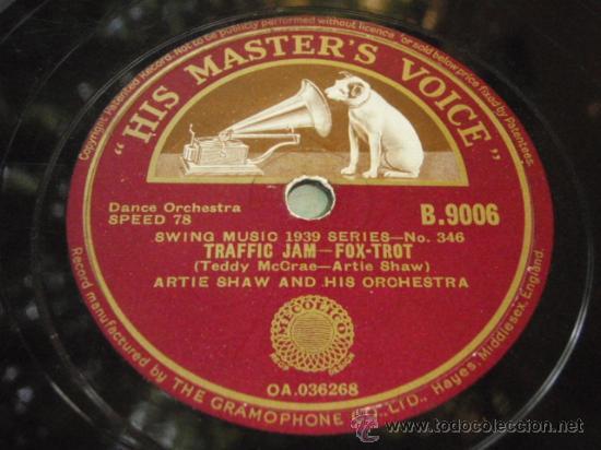 ARTIE SHAW & HIS ORCHESTRA ( TRAFFIC JAM - SERENATE TO A SAVAJE ) ENGLAND HIS MASTER'S VOICE (Música - Discos - Pizarra - Jazz, Blues, R&B, Soul y Gospel)