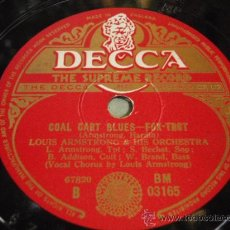 Discos de pizarra: LOUIS ARMSTRONG AND HIS ORCHESTRA (COAL CART BLUES - DOWN IN HONKY TONK TOWN ) ENGLAND. Lote 5860465