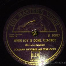 Discos de pizarra: COLEMAN HAWKINS' ALL STAR OCTET ( WHEN DAY IS DONE - BOUNCING WITH BEAN ) ENGLAND HMV. Lote 58400595