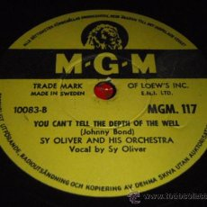 Discos de pizarra: SY OLIVER VOCAL AND HIS ORCHESTRA ( YOU CAN'T TELL THE DEPTH OF THE WELL - CIVILIZATION ) MGM. Lote 28565087
