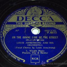 Discos de pizarra: LOUIS ARMSTRONG VOCAL & HIS ORCHESTRA (ON THE SUNNY SIDE OF THE STREET - ONCE IN A WHILE) ENGLAND. Lote 9922183