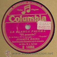 Discos de pizarra - JUANITA REINA PIZARRA 78 RPM. DEL SELLO COLUMBIA DE LA PELICULA LA BLANCA PALOMA. - 29181655