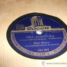 Discos de pizarra: DISCO DE PIZARRA PEPE BLANCO , UNA AVENTURA (PASODOBLE) TANI (FARRUCA). Lote 29233228