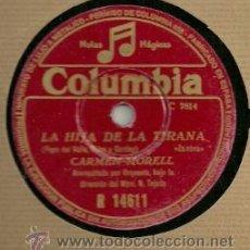 Discos de pizarra: CARMEN MORELL DISCO PIZARRA 78 RPM. DEL SELLO COLUMBIA. Lote 29744957