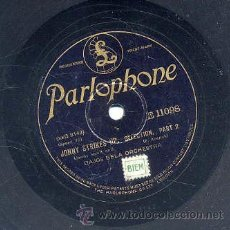 Discos de pizarra: DAJOS BELA ORCHESTRA / JOHNNY STRIKES UP (SELECTION 1ª Y 2ª PARTE) PARLOPHONE. Lote 29825238
