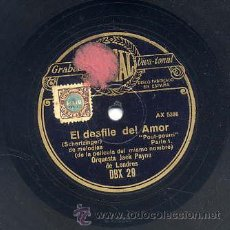 Discos de pizarra: ORQUESTA JACK PAYNE DE LONDRES / EL DESFILE DEL AMOR (POUT-POURRI DE LA PELICULA) REGAL. Lote 29825380