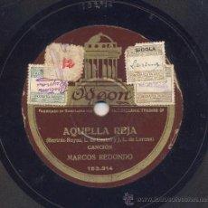 Discos de pizarra: MARCOS REDONDO: AQUELLA REJA + NOCHES DE SIBUR. Lote 30547269
