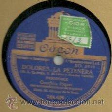 Discos de pizarra: CONCHITA PIQUER DISCO DE PIZARRA 78 RPM. DEL SELLO ODEON. Lote 30623353