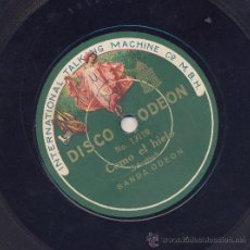 Discos de pizarra: COMO EL HIELO (CHOTIS) + MARCHA DE BOULANGER, BANDA ODEON. Lote 30645603