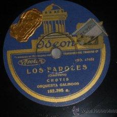 Discos de pizarra: 78 RPM LOS FAROLES CHOTIS GALINDOS SPAIN ODEON PIZARRA. Lote 30713451