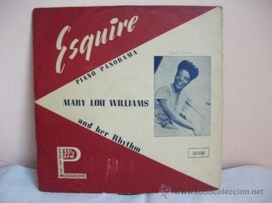MARY LOU WILLIAMS AND HER RHYTHM - DISCO DE PASTA 33 1/3 RPM - PIANO PANORAMA – ESQUIRE (Música - Discos - Pizarra - Jazz, Blues, R&B, Soul y Gospel)
