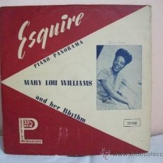 Discos de pizarra: MARY LOU WILLIAMS AND HER RHYTHM - DISCO DE PASTA 33 1/3 RPM - PIANO PANORAMA – ESQUIRE. Lote 31130453
