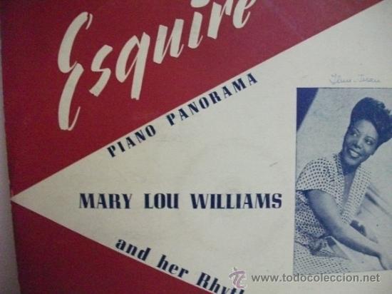 Discos de pizarra: Mary Lou Williams and her Rhythm - Disco de Pasta 33 1/3 Rpm - Piano Panorama – Esquire - Foto 4 - 31130453