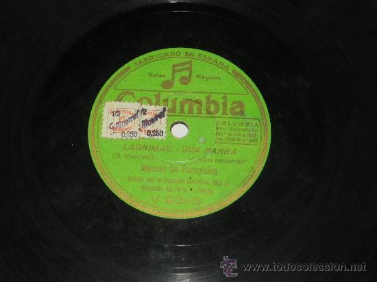 Discos de pizarra: ANTIGUO DISCO DE PIZARRA DE MANUEL DE PAMPLONA, ACOMP. POR LA ORQUESTA COLUMBIA - CALLE, ¡ AY QUE NO - Foto 2 - 31454367