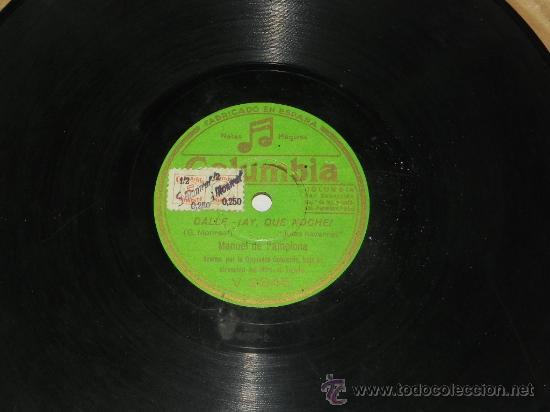 Discos de pizarra: ANTIGUO DISCO DE PIZARRA DE MANUEL DE PAMPLONA, ACOMP. POR LA ORQUESTA COLUMBIA - CALLE, ¡ AY QUE NO - Foto 3 - 31454367