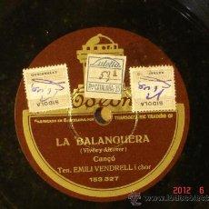 Discos de pizarra: EMILI VENDRELL - LA BALANGUERA (SO3999) / L'EMIGRANT (SO4013) - ODEON 153.335 . Lote 32204003