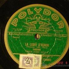 Discos de pizarra: LA LEGIO D'HONOR - JOSEP GOULA - SARDANA /ROMANÇA DE MARCEL - POLYDOR 220.003 -EDICION FRANCESA 1930. Lote 32204713