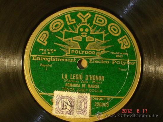 Discos de pizarra: La Legio dHonor - Josep Goula - Sardana /Romança de Marcel - Polydor 220.003 -Edicion Francesa 1930 - Foto 2 - 32204713