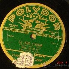 Discos de pizarra: LA LEGIO D'HONOR - JOSEP GOULA - ADEU VIDE ME VA/SOFIA VERGÉ - PAGASETA JORMANDESA -POLYDOR 220.001. Lote 32204763