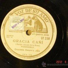 Discos de pizarra: ORQUESTA DEMON'S JAZZ - GRACIA CAÑÍ (OKA375) / CHA... DIGO CON LA VIEJA (OKA376) - LA VOZ DE SU AMO . Lote 32246193