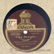 Discos de pizarra: BANDA MUNICIPAL DE MADRID / VIVA NAVARRA / VIVA EL RUMBO (ODEON 121.039). Lote 32299620