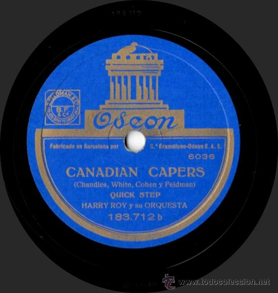 HARRY ROY Y SU ORQUESTA - TIGER RAG / CANADIAN CAPERS - PIZARRA ODEON 183.712 - ESPAÑA (Música - Discos - Pizarra - Jazz, Blues, R&B, Soul y Gospel)