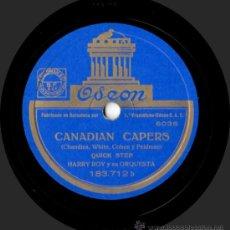 Discos de pizarra: HARRY ROY Y SU ORQUESTA - TIGER RAG / CANADIAN CAPERS - PIZARRA ODEON 183.712 - ESPAÑA. Lote 32353765