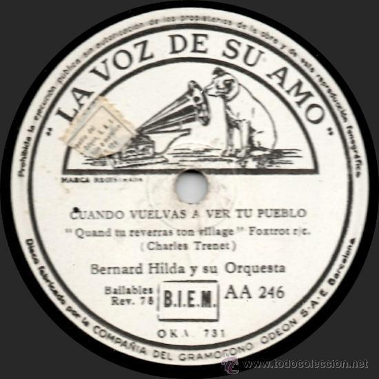 Discos de pizarra: Bernard Hilda Y Su Orquesta - Ven A Mis Brazos - Pizarra 10 La Voz De Su Amo - AA 246 - España 1945 - Foto 2 - 32371281