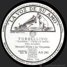 Discos de pizarra: BERNARD HILDA Y SU ORQUESTA - TORBELLINO - PIZARRA LA VOZ DE SU AMO AA 241 - ESPAÑA. Lote 32372193