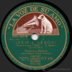 Discos de pizarra: ORQUESTA DEMON - ¡FEM L'ARRÒS! - PIZARRA 10'' LA VOZ DE SU AMO GY 656 - ESPAÑA 1946. Lote 32382177