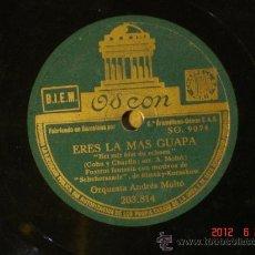 Discos de pizarra: ORQUESTA ANDRES MOLTÓ - ERES LA MAS GUAPA (SO. 9074) / PAJARITO BARRANQUEÑO (SO. 9077). Lote 32413688