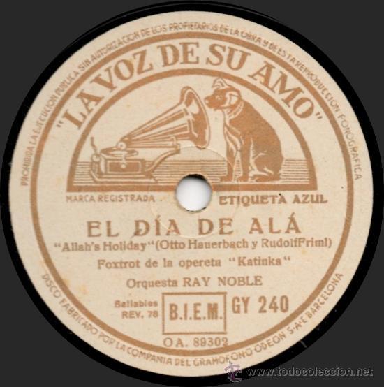 Discos de pizarra: Orquesta Ray Noble - Cierra Los Ojos - Pizarra La Voz De Su Amo GY 240 - Foto 2 - 32478316