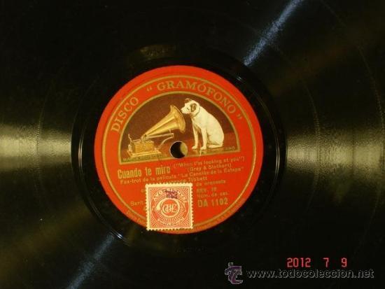 Discos de pizarra: Lawrence Tibbett - La Paloma Blanca (40-159?) / Cuando te miro (4?-????) - La Voz de su Amo DA 1102 - Foto 2 - 32481762