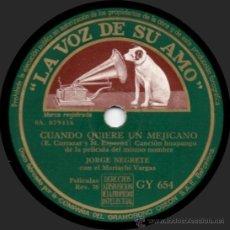 Discos de pizarra: JORGE NEGRETE - CUANDO QUIERE UN MEJICANO / EL SUEÑO - PIZARRA 10'' LA VOZ DE SU AMO - GY 654 - 1947. Lote 32544072