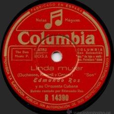 Discos de pizarra: EDMUNDO ROS Y SU ORQUESTA CUBANA - LINDA MUJER - PIZARRA COLUMBIA R 14390 - A12-10. Lote 32557777