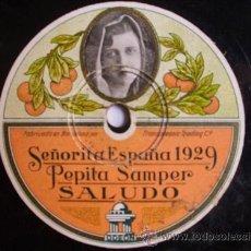 Discos de pizarra: SEÑORITA ESPAÑA 1929 - PEPITA SAMPER: SALUDO. BANDA ODEON: DAUDER (PASODOBLE) GRAMOFONO DA 446. Lote 32828909