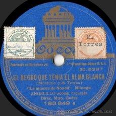 Discos de pizarra: ANGELILLO - EL NEGRO QUE TENÍA EL ALMA BLANCA - PIZARRA 10'' ODEON - 183.849 - ESPAÑA 1934. Lote 32946683