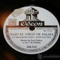 Discos de pizarra: DISCO DE PIZARRA - BONET DE SAN PEDRO - BAJO EL CIELO DE PALMA / VOLVERÁ LA PRIMAVERA. Lote 33006345