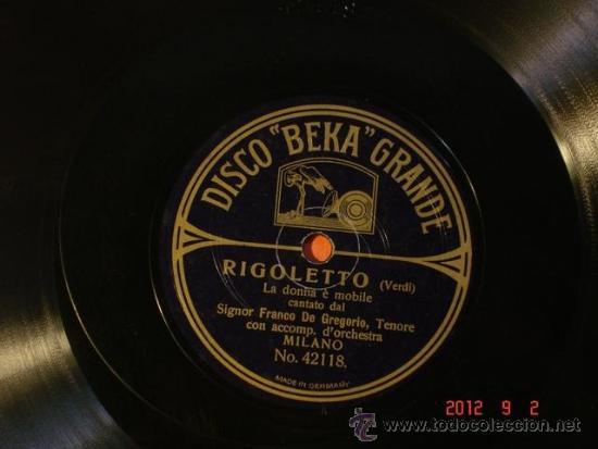 FRANCO DE GREGORIO - RIGOLETTO - LA DONNA E MOBILE (42118) / LOMBARDI (42167) - DISCO BEKA GRANDE (Música - Discos - Pizarra - Clásica, Ópera, Zarzuela y Marchas)