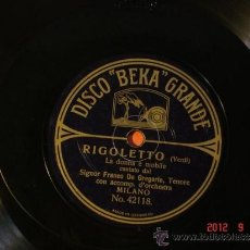 Discos de pizarra: FRANCO DE GREGORIO - RIGOLETTO - LA DONNA E MOBILE (42118) / LOMBARDI (42167) - DISCO BEKA GRANDE. Lote 33069674