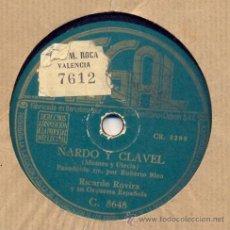 Discos de pizarra: RICARDO ROVIRA Y SU ORQUESTA: NARDO Y CLAVEL + ALEJANDRO MONTANI. Lote 33102479