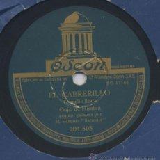 Discos de pizarra: DISCO DE COJO HUELVA CAMPANITAS ALDEA EL CABRERILLO M VAZQUEZ SARASATE. Lote 33341507