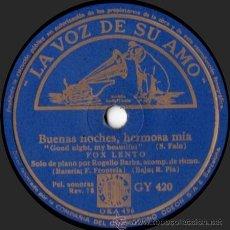 Discos de pizarra: ROGELIO BARBA - BUENAS NOCHES, HERMOSA MÍA / HACIA ARGENTINA - PIZARRA LA VOZ DE SU AMO - GY 420. Lote 33373228