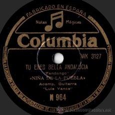 Discos de pizarra: NIÑA DE LA PUEBLA - TÚ ERES BELLA ANDALUCÍA / TINIEBLAS - PIZARRA COLUMBIA - M 964 - ESPAÑA - A18-4. Lote 33378985