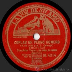 Discos de pizarra: CONCHITA PIQUER - COPLAS DE PEDRO ROMERO / JUDAS - PIZARRA LA VOZ DE SU AMO - DA 4314 - 1940. Lote 33383673