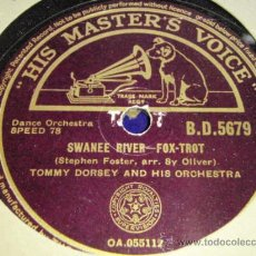 Discos de pizarra: TOMMY DORSEY & HIS ORCHESTRA WITH VOCAL REFRAIN ( STAR DUST - SWANEE RIVER ) HMV. Lote 33446927