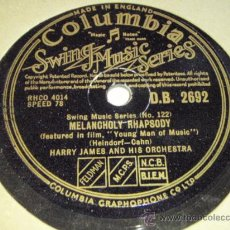 Discos de pizarra: HARRY JAMES & HIS ORCHESTRA ( GET HAPPY - MELANCHOLY RHAPSODY ) SWING MUSIC SERIES. Lote 90441454