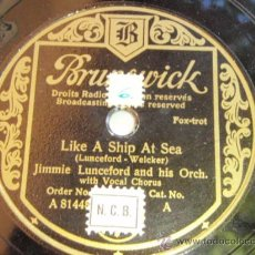 Discos de pizarra: JIMMIE LUNCEFORD & HIS ORCHESTRA WITH VOCAL CHORUS ( MARGIE - LIKE A SHIP AT SEA ) BRUNSWICK. Lote 33469862