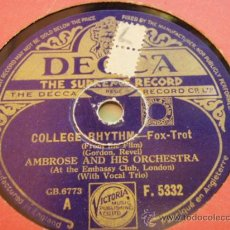 Dischi in gommalacca: AMBROSE & HIS ORCHESTRA WITH VOCAL TRIO ( COLLEGE RHYTHM - STAY AS SWEET AS YOU ARE ) DECCA. Lote 33676927