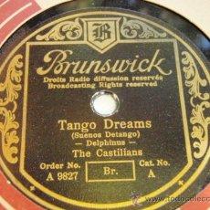 Discos de pizarra: THE CASTILIANS ( TANGO DREAMS - INCA TANGO ) BRUNSWICK. Lote 33681698